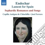ENDECHAR: LAMENT FOR SPAIN (BALLATE E CA  cd musicale di Miscellanee