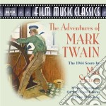 The adventures of mark twain cd musicale di Max Steiner