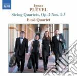 Quartetti per archi op.2 nn.1-3 cd musicale di Ignace Pleyel