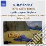 Apollo, agon, orpheus (3 greek ballets) cd musicale di Igor Stravinsky
