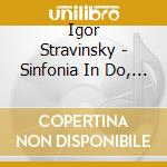 Symphonies in c.. 09 cd musicale di Igor Stravinsky