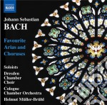 Favourite arias and choruses (arie e cor cd musicale di Johann Sebastian Bach