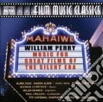 Wiliam Perry - Music For Great Films Of The Silent Era cd musicale di Williams Perry