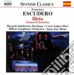 Illeta (oratorio funebre) cd musicale di Francisco Escudero