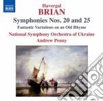 Sinfonia n.20, n.25 cd musicale di Havergal Brian