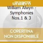 Symphonies 1&3 08 cd musicale di William Alwyn