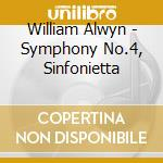 Symphonies 4 08 cd musicale di William Alwyn