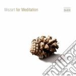 Mozart for meditation cd musicale di Wolfgang Amadeus Mozart