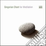 Gregorian chant for meditation cd musicale