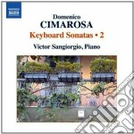 Sonate per tastiera (integrale), vol.2 cd musicale di Domenico Cimarosa