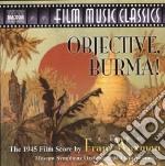 Objective, burma! (ricostruzione di j.mo cd musicale di Franz Waxmann