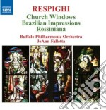 Vetrate di chiesa, impressioni brasilian cd musicale di Ottorino Respighi