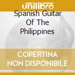 Spanish Guitar Of The Philippines cd musicale di ICKARD RIC