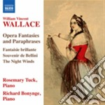 Opera fantasies and paraphrases - fantas cd musicale di Wallace william vinc