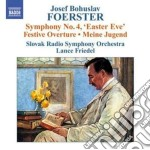 Symphony no 4 easter eve 0 cd musicale di FOESTER JOSEF BOHUSLAV