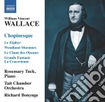 Chopinesque: le z�phyr, woodland murmurs cd musicale di Wallace william vin