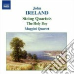 Quartetto per archi n.1, n.2 - the holy cd musicale di John Ireland