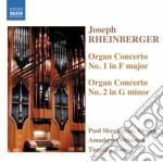 Concerto per organo n.1 op.137, n.2 op.1 cd musicale di Rheinberger joseph g