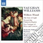Willow-wood, the sons of light, toward cd musicale di Vaughan williams ral