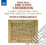 Music from the eton choirbook cd musicale di Miscellanee
