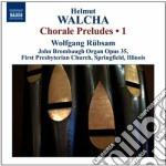 Preludi su corale (integrale), vol.1: n. cd musicale di Helmut Walcha