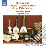 Iberian and african-brazilian music of t cd musicale