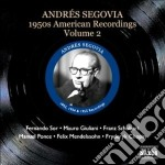 American recordings vol.2: 1950 cd musicale di Andres Segovia