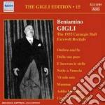 Gigli edition, vol.15 - carnegie hall fa cd musicale di Beniamino Gigli