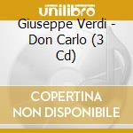 Don carlo cd musicale di Giuseppe Verdi