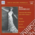Rosa Ponselle - American Recordings Vol.1: 1923-1929 cd musicale di Rosa Ponselle