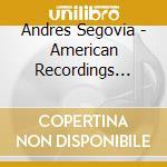 American recording vol.6 cd musicale di SEGOVIA