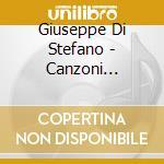 CANZONI NAPOLETANE (NEAPOLITAN SONGS      cd musicale di DI STEFANO GIUSEPPE