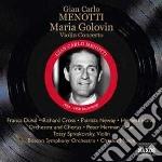 Maria golovin, concerto per violino cd musicale di Menotti gian carlo