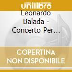 Concierto magico cd musicale di Leonardo Balada