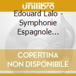 Symphonie espagnole cd musicale di LALO