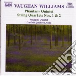 Vaughan Williams Ralph - Quartetto X Archi N.1, N.2, Phantasy Quintet cd musicale di Williams Vaughan