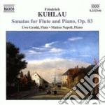 Sonata x fl n.1, n.2 e n.3 op.83 cd musicale di Friedrich Kuhlau