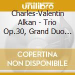 Chamber music cd musicale di ALKAN CHARLES VALENTIN