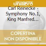 Symphony no.1 cd musicale di Carl Reinecke