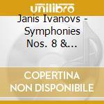 Janis Ivanovs - Sinfonia N.8, 20 cd musicale di IVANOVS