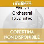 Finnish orchestral favourites-a.v. cd musicale di ARTISTI VARI