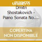 Piano sonata no.1 24 p cd musicale di SHOSTAKOVICH