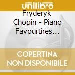 Chopin Fryderyk - Piano Favourtires Vol.2 cd musicale di CHOPIN