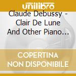 Clair de line and other p. cd musicale di DEBUSSY