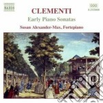 Clementi Muzio - Early Piano Sonatas, Vol.1 cd musicale di CLEMENTI