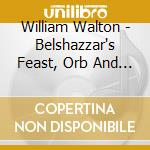 Belshazzar's feast cd musicale di WALTON