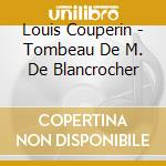 Selected harpsichord works cd musicale di Louis Couperin