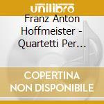 String quartets op.14 cd musicale di HOFFMEISTER