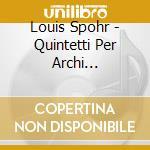 Complete string quintets v.3 cd musicale di SPOHR