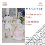 Esclarmonde (suite), cendrillon (suite), cd musicale di Jules Massenet